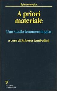 A priori materiale. Uno studio fenomenologico