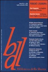 Biblioteca della liberta. Vol. 184: Perch  l'Europa.