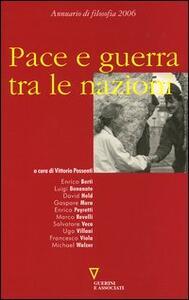 Pace e guerra tra le nazioni. Seconda navigazione. Annuario di filosofia 2006