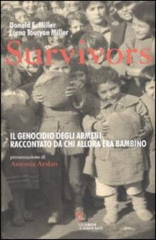 Ipabsantonioabatetrino.it Survivors. Il genocidio degli armeni raccontato da chi allora era bambino Image
