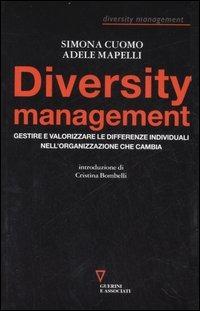 Diversity management. Gestire e valorizzare le differenze individuali nell'organizzazione che cambia