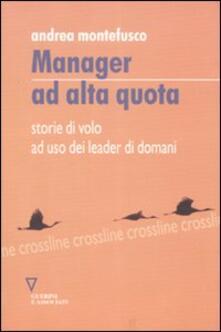 Rallydeicolliscaligeri.it Manager ad alta quota. Storie di volo ad uso dei leader di domani Image