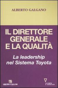 Il direttore generale e la qualità. La leadership nel Sistema Toyota