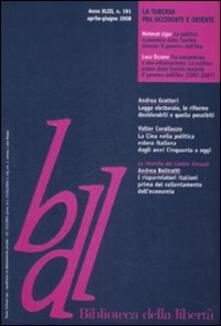 Biblioteca della libertà. Vol. 191: La Turchia fra Occidente e Oriente..pdf