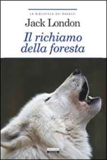 Il richiamo della foresta. Ediz. integrale. Con Segnalibro.pdf