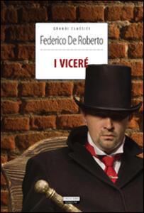 I Viceré. Ediz. integrale. Con Segnalibro