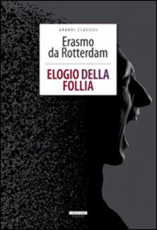 Ristorantezintonio.it Elogio della follia. Ediz. integrale. Con Segnalibro Image