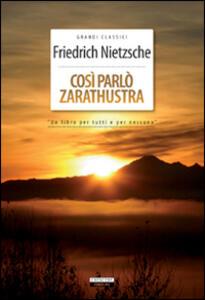 Così parlò Zarathustra. Ediz. integrale. Con Segnalibro