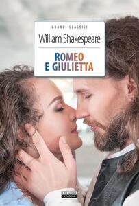 Romeo e Giulietta. Ediz. integrale. Con Segnalibro
