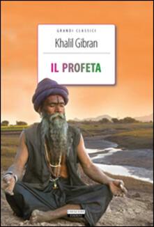 Il profeta. Ediz. integrale. Con Segnalibro - Kahlil Gibran - copertina