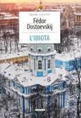 Libro L' idiota. Ediz. integrale Fëdor Dostoevskij