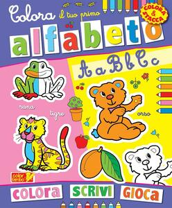 Colora il tuo primo alfabeto. Ediz. illustrata