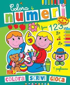 Colora i numeri. Ediz. illustrata