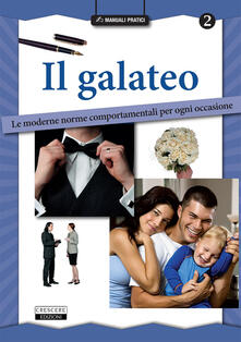 Writersfactory.it Il galateo. Le moderne norme comportamentali per ogni occasione Image