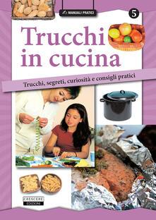 Voluntariadobaleares2014.es Trucchi in cucina. Trucchi, segreti, curiosità e consigli pratici Image