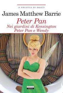 Winniearcher.com Peter Pan nei giardini di Kensington. Peter Pan e Wendy. Ediz. integrale. Con Segnalibro Image