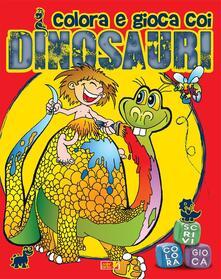 Antondemarirreguera.es Colora e gioca coi dinosauri. Ediz. illustrata Image