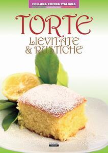 Torte lievitate e rustiche