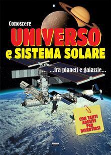 Equilibrifestival.it Conoscere universo e sistema solare. Con adesivi Image