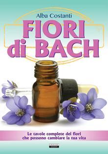 Fondazionesergioperlamusica.it Fiori di Bach. Le tavole complete dei fiori che possono cambiare la tua vita Image
