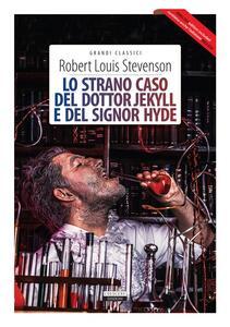 Lo strano caso del dottor Jekyll e del signor Hyde-The strange case of Dr Jekyll and Mr Hyde. Ediz. integrale - Robert Louis Stevenson,Alberto Büchi - ebook