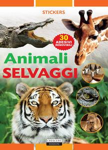 Animali selvaggi. Con adesivi