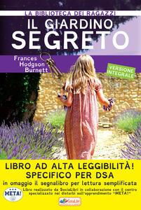 Il giardino segreto. Ediz. ad alta leggibilità. Specifico per DSA