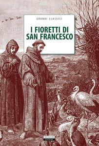 I fioretti di San Francesco. Con Segnalibro