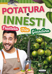 Ipabsantonioabatetrino.it Potatura e innesti (frutteto, vite, giardino) Image