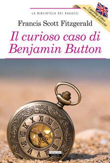 Squillogame.it Il curioso caso di Benjamin Button-The curious case of Benjamin Button. Ediz. bilingue. Con Segnalibro Image