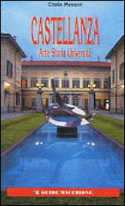 Castellanza. Arte, storia, università