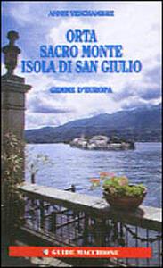 Viaggi meravigliosi sul Lago Maggiore. Vol. 2: Lombardia e Svizzera.