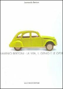 Flaminio Bertoni. La vita, il genio e le opere