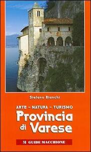 Provincia di Varese. Arte, natura, turismo
