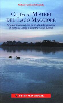 Guida ai misteri del Lago Maggiore