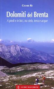 Dolomiti del Brenta. A piedi e in bici, tra cielo terra e acque