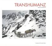 Transhumanz. Ediz. italiana, tedesca e inglese