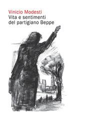 Vita e sentimenti del partigiano Beppe