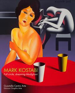 Mark Kostaby. Full circle, dreaming Modigliani