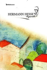 Hermann Hesse. Acquarelli. Ediz. italiana e inglese