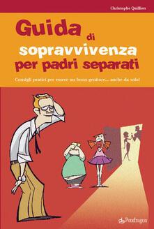 Secchiarapita.it Guida alla sopravvivenza per padri separati Image