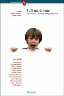 Fondazionesergioperlamusica.it Bulli marionette. Bullismi nella cultura del disagio impossibile Image