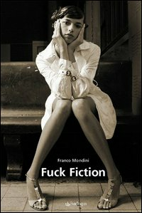 Fuck fiction