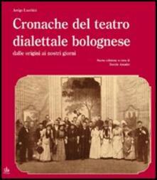 Ilmeglio-delweb.it Cronache del teatro dialettale bolognese dalle origini ai nostri giorni Image