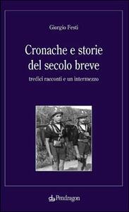 Cronache e storie del secolo breve