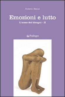 Camfeed.it Emozioni e lutto. L'uomo dei bisogni. Vol. 2 Image