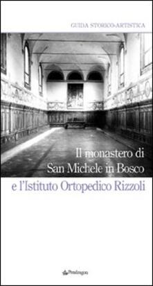 Milanospringparade.it Il Monastero di San Michele in Bosco e l'Istituto ortopedico Rizzoli Image