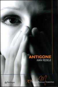 Antigone di Ivan Fedele