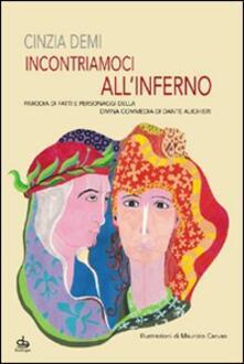 Incontriamoci allInferno. Parodia di fatti e personaggi della Divina Commedia di Dante Alighieri.pdf