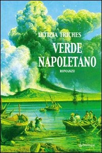 Verde napoletano - Triches Letizia - wuz.it